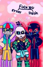 ErrorXink Vs FreshXink by ML6789