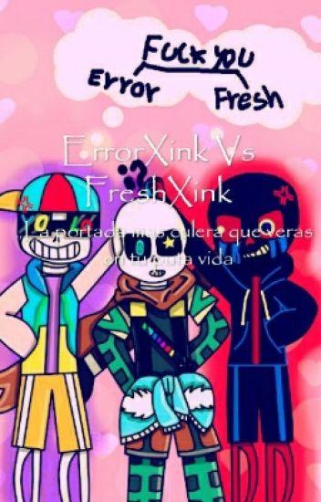 ErrorXink Vs FreshXink