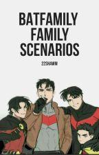 Batfamily Family Scenarios by 22shawm