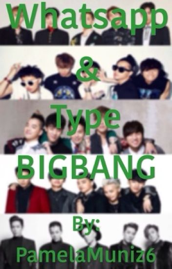 WHATSAPP [Big Bang]