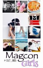 Magcon Girls | New Magcon [PROXIMAMENTE] by -Crazy_Fangirl-