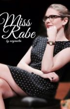 Miss Rabe by aceyrawlin