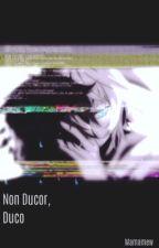 Non Ducor, Duco 〈 Mikayuu 〉 by WailingAmaryllis