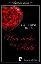 Una noche con Rubí (Joyas de la nobleza #1)  by cathbrook