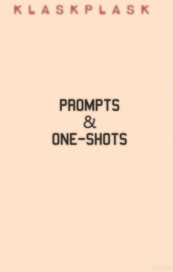 prompts & one-shots