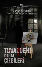 TUVALDEKİ ÖLÜM ÇİZGİLERİ by Cananvtkan