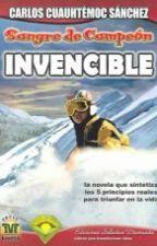 Sangre de Campeón    INVENCIBLE  by olmostania10
