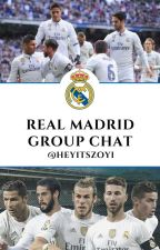 Real Madrid Group Chat by thefootballwriter