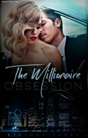 The  Millionaire Obsession [ TMO] by Amna_H