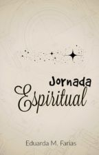 Jornada Espiritual by dudamnfarias