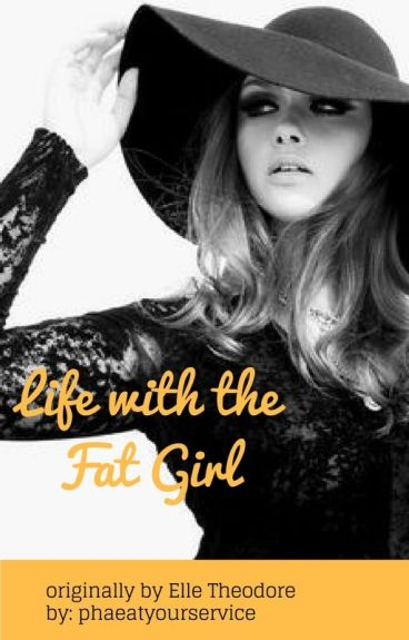 Life with the Fat Girl [ Book3]