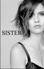 Sister [EN PAUSE] by laliseusecom