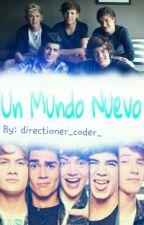 Un Mundo Nuevo?  by directioner_coder_