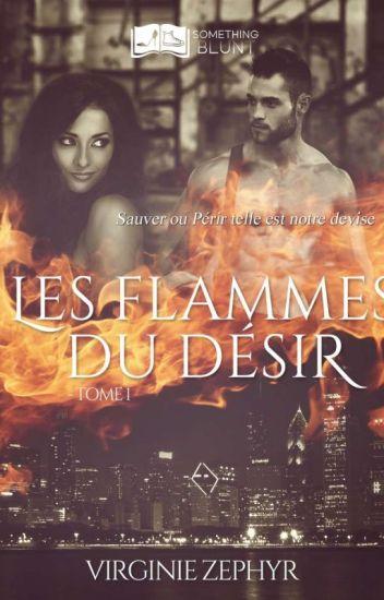 Les flammes du désir (sous Contrat D'édition)