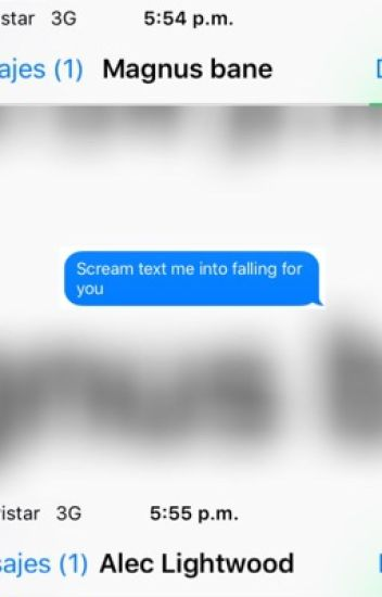 Scream Text Me Into Falling For You  (Malec Au)