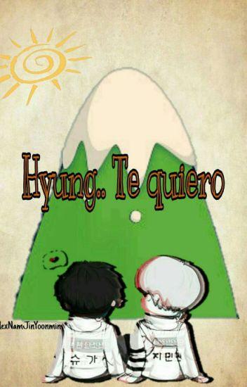 Hyung..Te Quiero [Yoonmin]