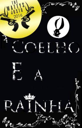 O Coelho e a Rainha by FSScheffler