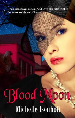 Blood Moon (Ella Wood, 2) by MichelleIsenhoff