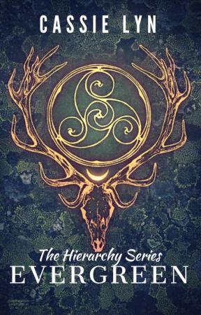 Evergreen [Book 1 of the Hierarchy Series] by AmiliaAndersen