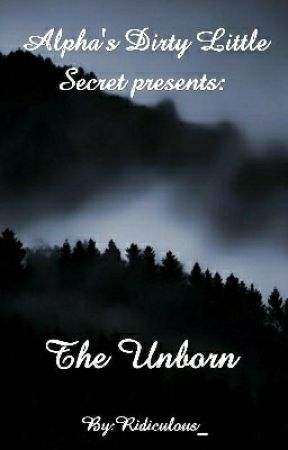 The Unborn (ADLS series #2)  by Ridiculous_