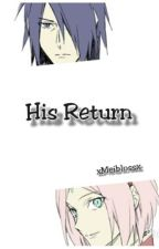 His Return (SasuSaku ITA fanfic) by xMeiblossx