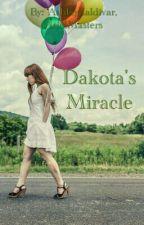 Dakota's Miracle by AshleyZaldivar04
