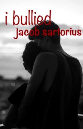 I bullied Jacob Sartorius | j.s. (Finished)