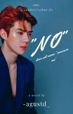 """NO"" >> Oh Sehun by -agustd_"
