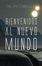 Bienvenidos al nuevo mundo by PalomaCaballero