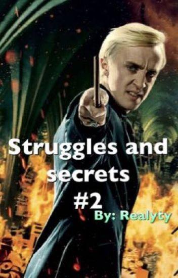 Struggles and secrets #2