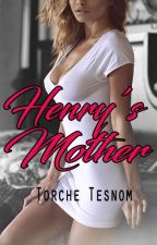 Henry's Mother -New Edition- by TorcheTesnom