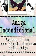 Amiga incondicional by Candy_ap_me