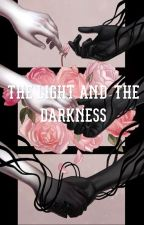 The Light and The Darkness by ScarletRose33