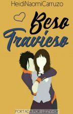 Beso Travieso;05 by HeidiNaomiCarruzo