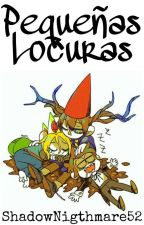 Pequeñas Locuras -Bad End Friends- Yaoi by ShadowNigthmare52