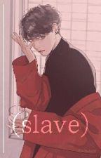 Slave † Jikook † Oneshot by FehPow