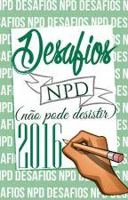 Desafios NPD 2016 by DesafiosNPD