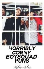 Horribly Corny Boysquad Puns by AsToldByLexi