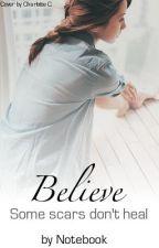 Believe by Notebook
