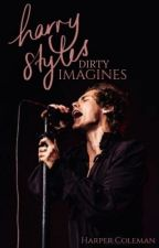 Harry Styles Imagines *Dirty/Clean* by KatelynRivers