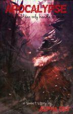 Apocalypse by FatalVirtuoso