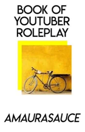 YouTuber Roleplay Book