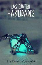 Las Cuatro Habilidades by Angel_Mecanico11