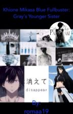 Khione Mikasa Blue Fullbuster: Gray's Younger Sister | Fairy Tail by romaa19