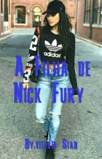 A Filha de Nick Fury  by vitoria_Stan