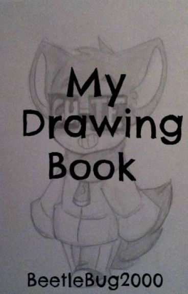 My Drawing Book!