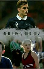 Bad Love, Bad Boy [Griezmann, Footballeur & Dobrev Cheerleader ] by Marylecauche15