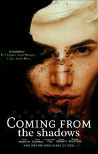 القادم من الظلال | Coming from the shadows by 700meme700