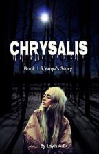 Chrysalis (Book 1.5 in the Wolfen Brethren Series) by Lillybinks