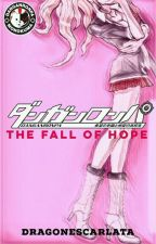 Danganronpa: The Fall Of Hope by dragonescarlata